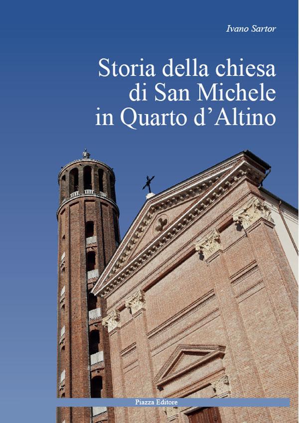 Storia della chiesa di San Michele a Quarto d'Altino