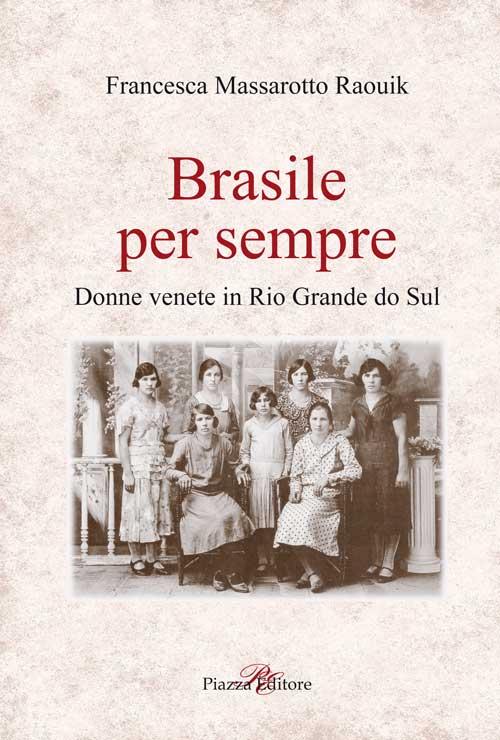 Brasile per sempre