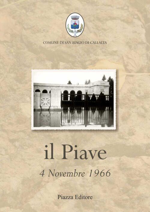 Il Piave. 4 novembre 1966