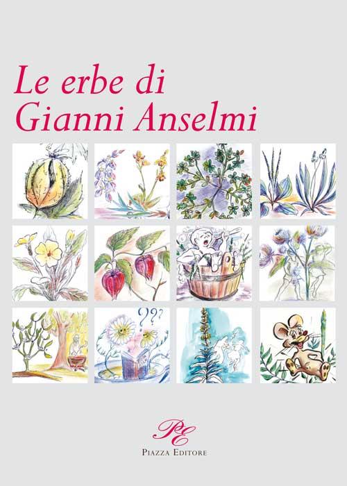 Le erbe di Gianni Anselmi