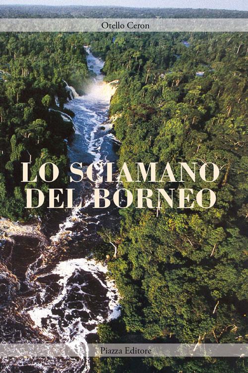 Lo sciamano del Borneo