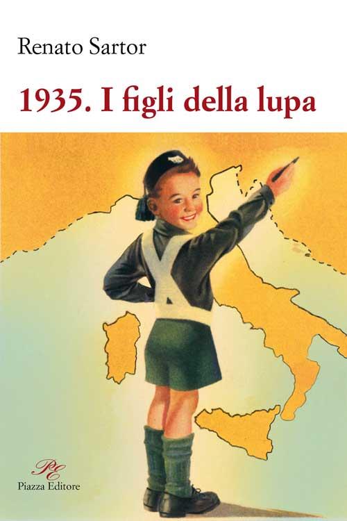 1935. I figli della lupa