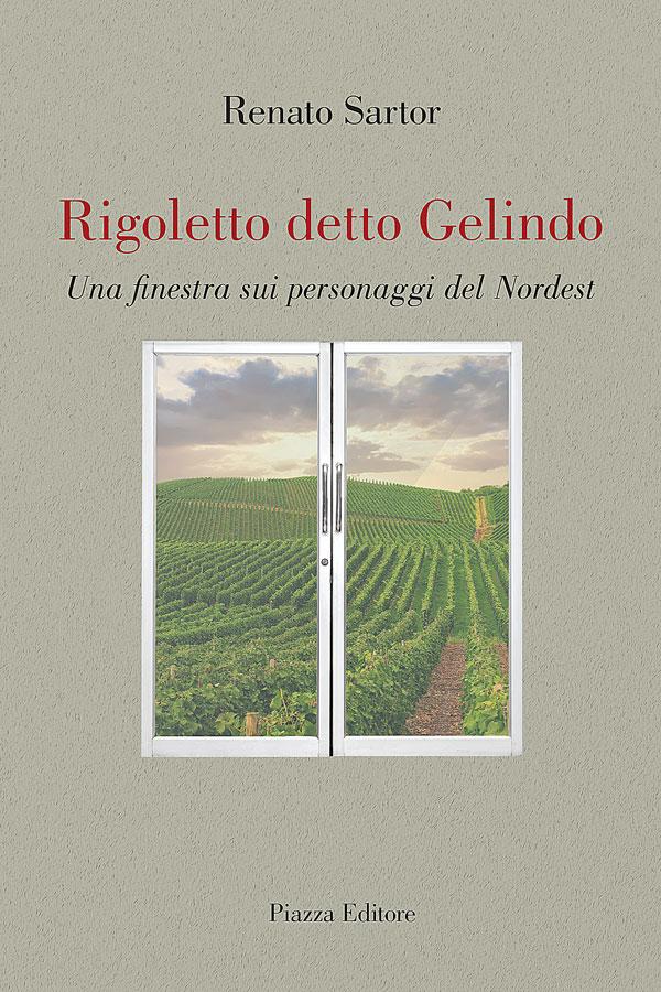 Rigoletto detto Gelindo