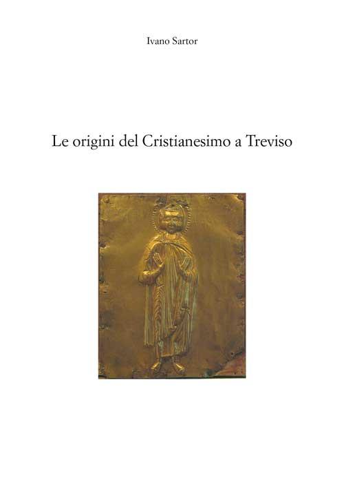 Le origini del Cristianesimo a Treviso