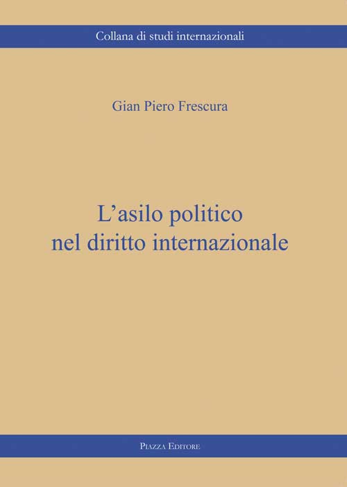 L'asilo politico nel diritto internazionale